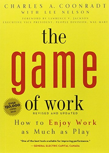 The Game of Work: Charles Coonradt