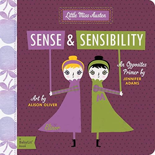 9781423631705: Little Miss Austen: Sense and Sensibility: A Babylit Opposites Primer