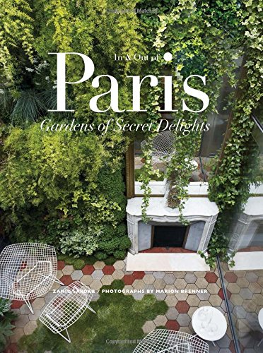 In Out of Paris Gardens of Secret Delights: Zahid Sardar