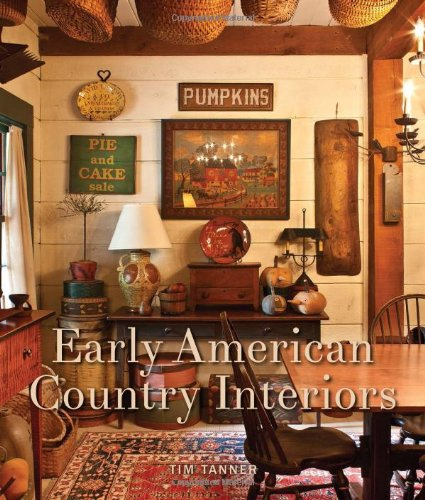 9781423632764: Early American Country Interiors