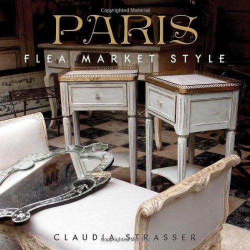 9781423632795: Paris Flea Market Style