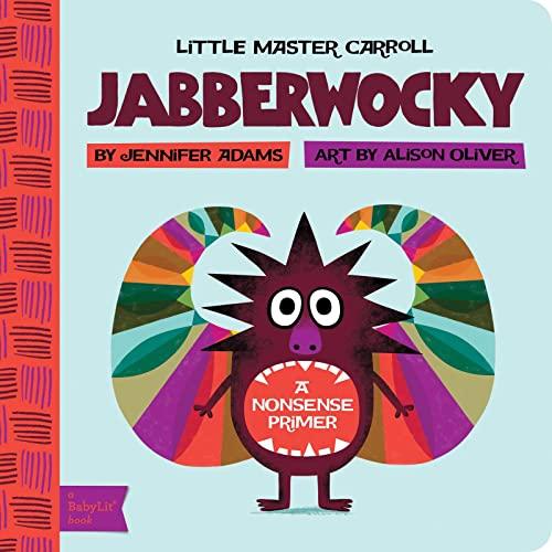 9781423634089: Jabberwocky: A BabyLit® Nonsense Primer