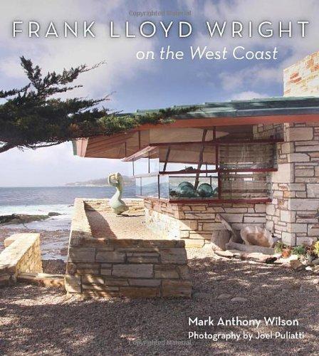 9781423634485: Frank Lloyd Wright on the West Coast