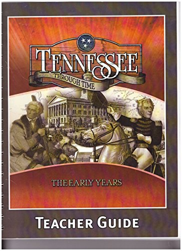 Tennessee Through Time The Early Years Teacher Guide: Staff