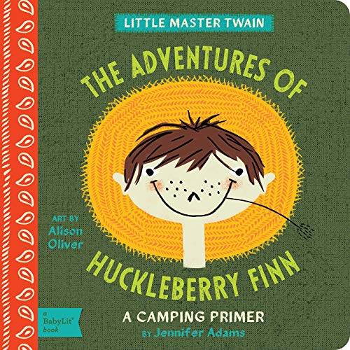 9781423636229: The Adventures of Huckleberry Finn: A BabyLit® Camping Primer