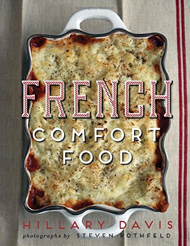 9781423636984: French Comfort Food