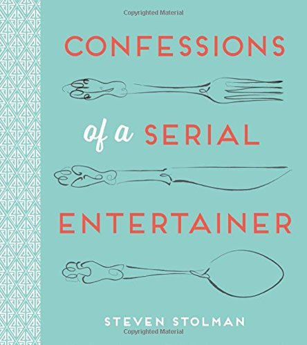 Confessions of A Serial Entertainer: Stolman, Steven