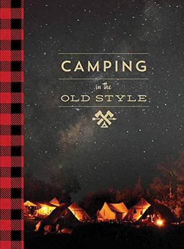 9781423637943: Camping in the Old Style