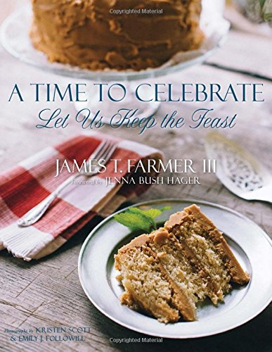 9781423638667: A Time to Celebrate: Let Us Keep the Feast