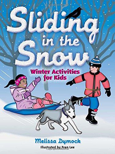 Sliding in the Snow: Melissa Dymock; Fran Lee