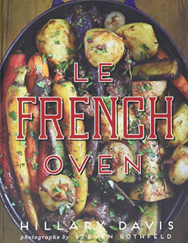 9781423640530: Le French Oven