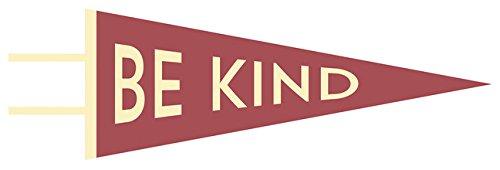 9781423641049: Be Kind Pennant