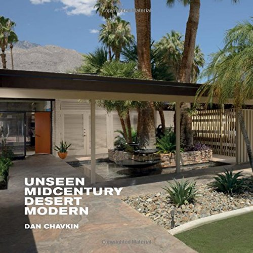 9781423642053: Unseen Midcentury Desert Modern