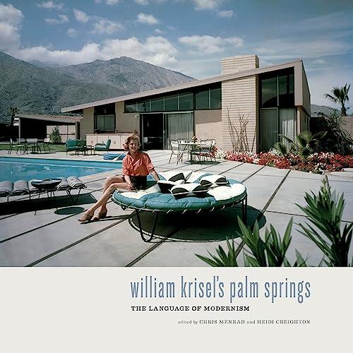William Krisel's Palm Springs: Creighton, Heidi