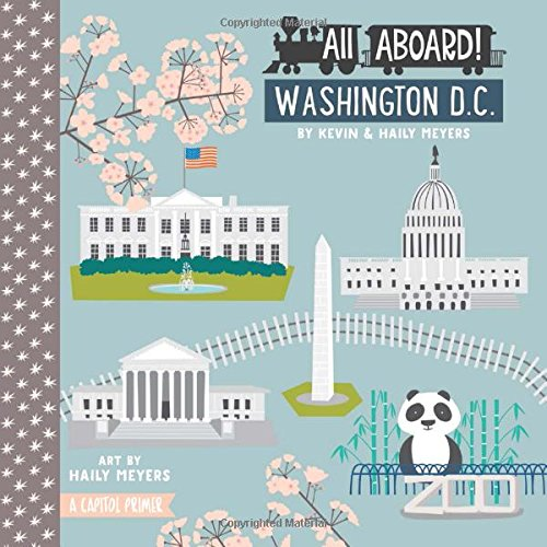 9781423642459: All Aboard! Washington D.C.: A Capitol Primer