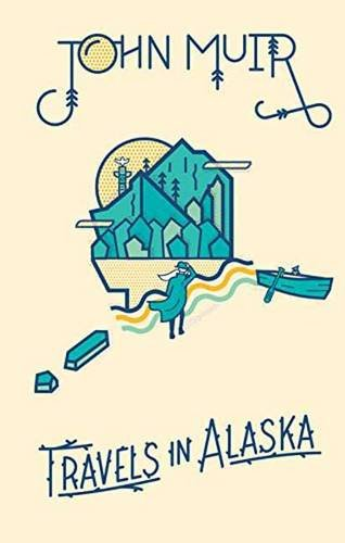 9781423644743: John Muir: Travels in Alaska