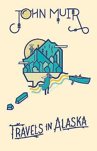 9781423644743: Travels in Alaska