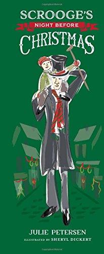 Scrooge's Night Before Christmas: Petersen, Julie; Dickert,