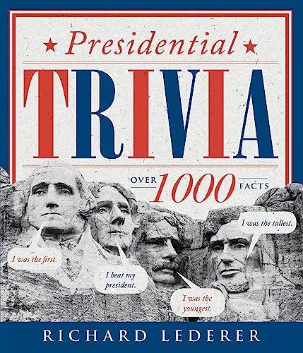 9781423646631: Presidential Trivia, 3rd Edition
