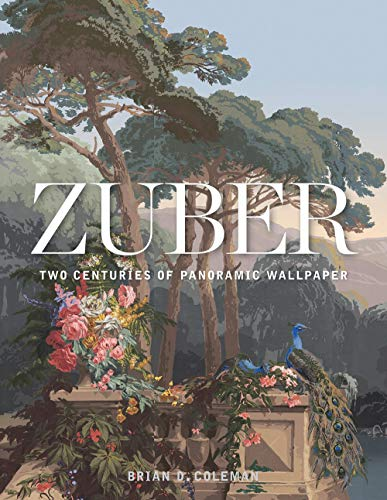 9781423649083: Zuber: Two Centuries of Panoramic Wallpaper