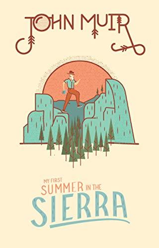 9781423649120: John Muir: My First Summer in the Sierra