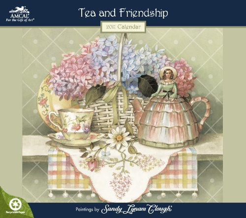 9781423807629: 2011 Sandy Clough Tea & Friendship Wall Calendar
