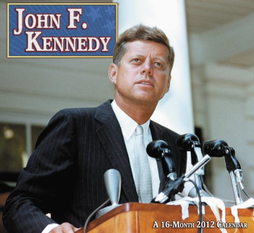 9781423811695: 2012 John F. Kennedy Wall Calendar
