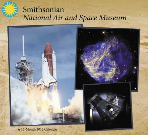 9781423812746: 2012 Smithsonian Space Museum Wall Calendar
