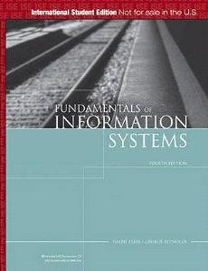 ISE:Fundamentals of Information Systems, 4th Edition: A Managerial Approach (1423901177) by Ralph Stair