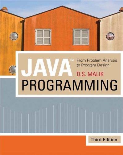 Java(TM) Programming: From Problem Analysis To Program Design (1423901355) by Malik, D. S.