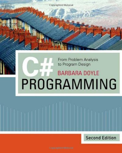 9781423901464: C# Programming: From Problem Analysis to Program Design