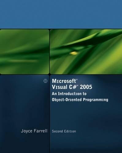 9781423901518: Microsoft Visual C# 2005, An Introduction to Object-Oriented Programming