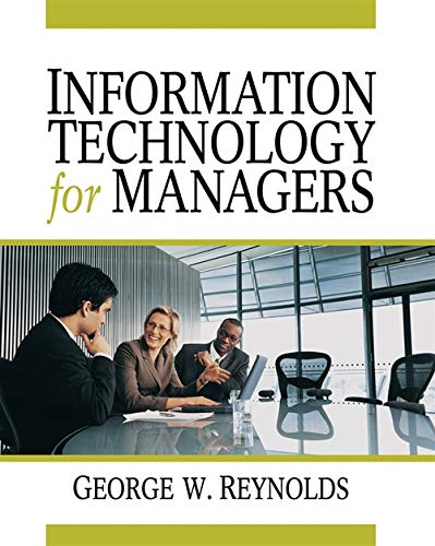 Information Technology for Managers: George Reynolds
