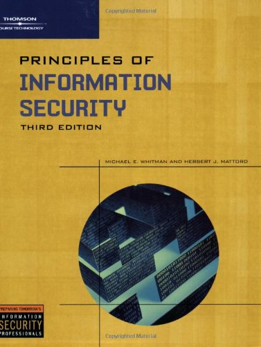 Principles of Information Security: Michael E. Whitman,