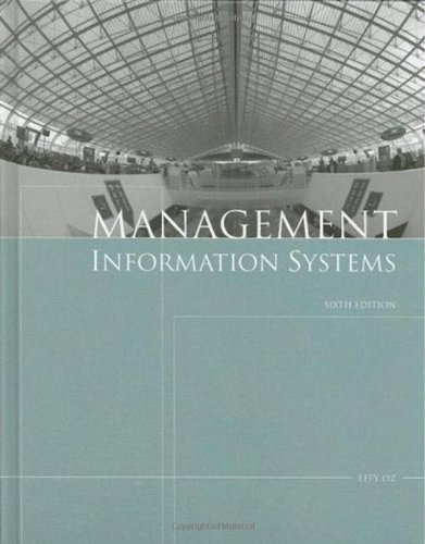 Management Information Systems, Sixth Edition: Effy Oz