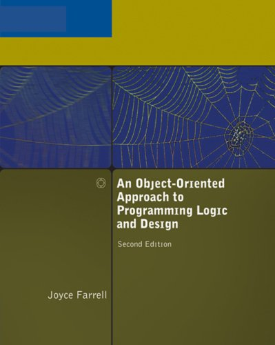 9781423901846: An Object-Oriented Approach to Programming Logic and Design