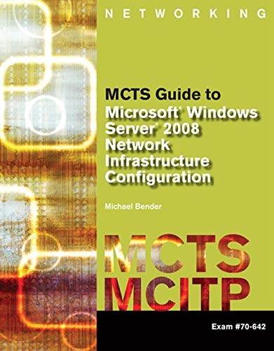 MCTS Guide to Microsoft Windows Server 2008: Michael Bender