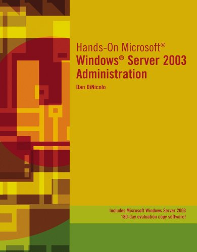 9781423902980: Hands-On Microsoft Windows Server 2003 Administration