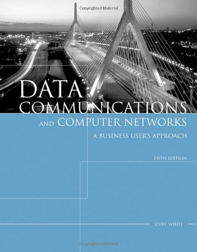 9781423903031: Data Communications and Computer Networks: A Business User's Approach