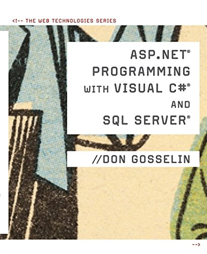 ASP .NET Programming with C# & SQL Server (Web Technologies): Gosselin, Don