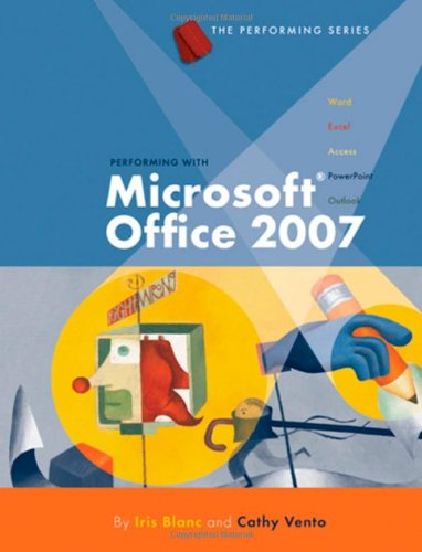 9781423904212: Performing with Microsoft Office 2007