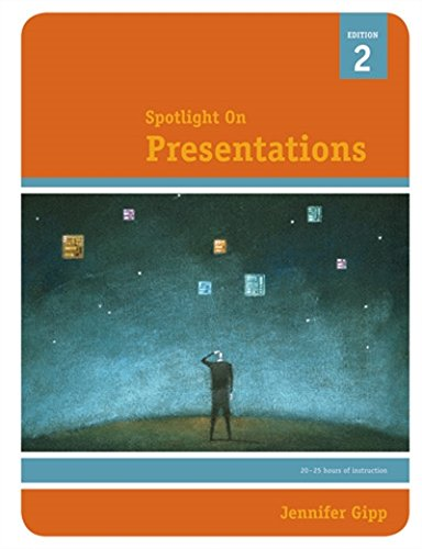 Spotlight On Presentations, 2e (Spotlight On.): Jennifer Gipp