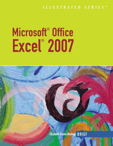 9781423905202: Microsoft Office Excel 2007: Illustrated Brief (Available Titles Skills Assessment Manager (SAM) - Office 2007)