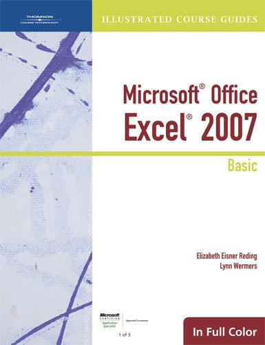 9781423905349: Illustrated Course Guide: Microsoft Office Excel 2007 Basic (Available Titles Skills Assessment Manager (SAM) - Office 2007)