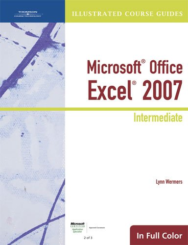 9781423905356: Illustrated Course Guide: Microsoft Office Excel 2007 Intermediate (Available Titles Skills Assessment Manager (SAM) - Office 2007)