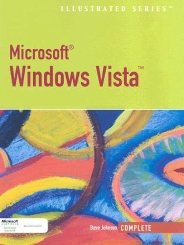 Microsoft Windows Vista Illustrated Complete: Steve Johnson