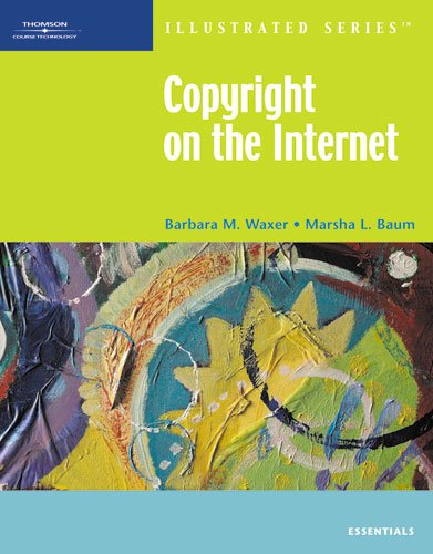 9781423905516: Copyright on the Internet-Illustrated Essentials (Available Titles Skills Assessment Manager (SAM) - Office 2010)