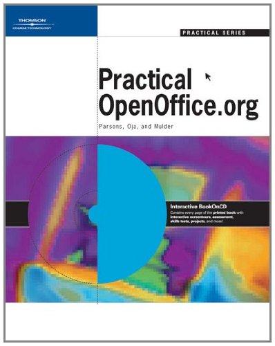 Practical OpenOffice.org (Practical Series): June Jamrich Parsons,