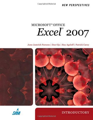 9781423905844: New Perspectives on Microsoft Office Excel 2007, Introductory (Available Titles Skills Assessment Manager (SAM) - Office 2007)