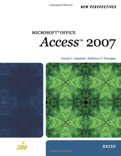 9781423905875: New Perspectives on Microsoft Office Access 2007, Brief (Available Titles Skills Assessment Manager (SAM) - Office 2007)